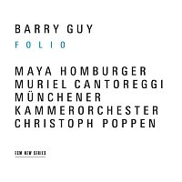 Barry Guy, Maya Homburger, Muriel Cantoreggi, Christoph Poppen – Guy: Folio