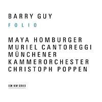 Barry Guy, Maya Homburger, Muriel Cantoreggi, Christoph Poppen – Guy: Folio