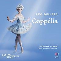 Orchestra Victoria, Barry Wordsworth – Coppélia