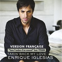 Enrique Iglesias, Tyssem – Takin' Back My Love (Sans l'ombre d'un remord) [France Version]