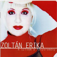 Zoltán Erika – A szívem a főnyeremény