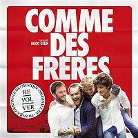 Přední strana obalu CD Comme des Freres (Musique Originale du Film)