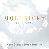 Adam Ďurica, Sima Martausová – Holubička [Symphonic]