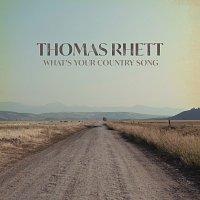Thomas Rhett – What's Your Country Song