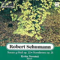 Květa Novotná – Schumann: Sonate g moll, Novelletten