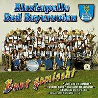 Blaskapelle Bad Bayersoien – Bunt gemischt