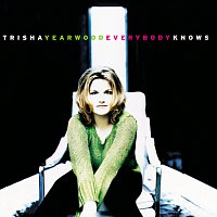 Trisha Yearwood – Everybody Knows