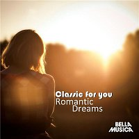Slovak Philharmonic Orchestra, Bohdan Warchal – Classic For You: Romantic Dreams