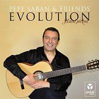 Pepe Sabán & Friends – Evolution