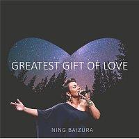 Ning Baizura – Greatest Gift Of Love