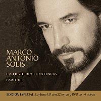 Marco Antonio Solís – La Historia Continua Parte III