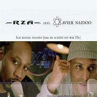 RZA, Xavier Naidoo – Ich kenne nichts [das so schon ist wie du]