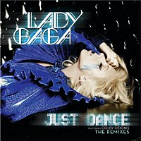 Lady Gaga, Colby O'Donis – Just Dance [The Remixes]