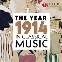 Various Artists.. – The Year 1914 in Classical Music