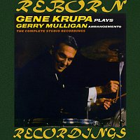 Gene Krupa – Gene Krupa plays Gerry Mulligan Arrangements, The Complete Studio Recordings (Expanded,HD Remastered)