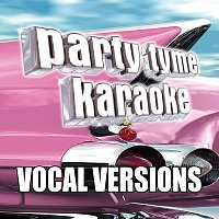 Party Tyme Karaoke – Party Tyme Karaoke - Oldies 10 [Vocal Versions]