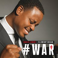 Charles Jenkins & Fellowship Chicago – War [Live]