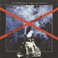 Atomsko skloniste – Zabranjeno snivanje