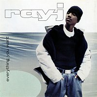 Ray J – Everything You Want