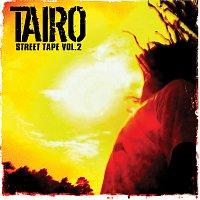 Tairo – Street Tape Vol. 2