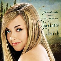 Charlotte Church – Prelude...The Best of Charlotte Church