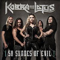 Kobra And The Lotus – 50 Shades Of Evil