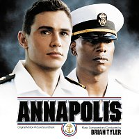 Brian Tyler – Annapolis [Original Motion Picture Soundtrack]