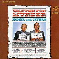 Homer, Jethro – Wanted for Murder