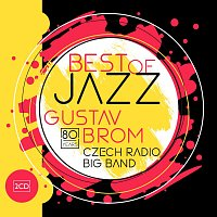 Rozhlasový Big Band Gustava Broma – Best of Jazz