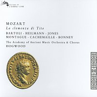 Uwe Heilmann, Cecilia Bartoli, Barbara Bonney, The Academy Of Ancient Music Chorus – Mozart: La Clemenza di Tito [2 CDs]
