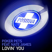 Poker Pets, Nate James – Lovin' You