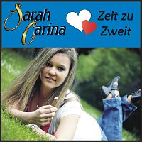 Sarah Carina – Zeit zu Zweit
