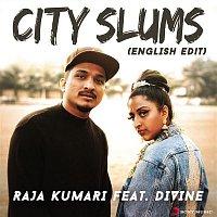 Raja Kumari, Divine – City Slums (English Edit)