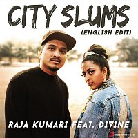 Raja Kumari, DIVINE – City Slums (English Edit)