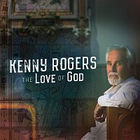 Kenny Rogers – The Love Of God [Deluxe Edition]