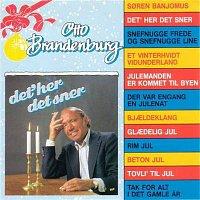 Otto Brandenburg – Det' Her Det Sner