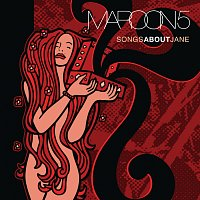 Maroon 5 – Songs About Jane