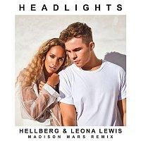 Hellberg, Leona Lewis, Madison Mars – Headlights (Madison Mars Remix)