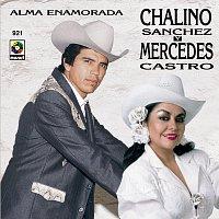 Chalino Sanchez, Mercedes Castro – Alma Enamorada
