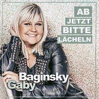 Gaby Baginsky – Ab jetzt bitte lacheln