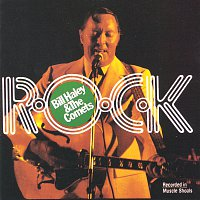 Bill Haley & His Comets – R-O-C-K