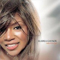 Gloria Gaynor – I Wish You Love