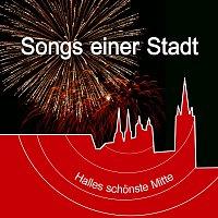 Přední strana obalu CD Songs einer Stadt - Halles schönste Mitte