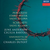 June Anderson, Cecilia Bartoli, Sinfonietta de Montréal, Charles Dutoit – Scarlatti: Salve Regina / Pergolesi: Stabat Mater