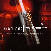 Michael Brook – Albino Alligator