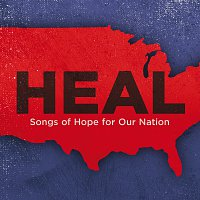Různí interpreti – Heal: Songs Of Hope For Our Nation