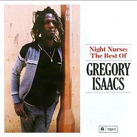 Gregory Isaacs – Night Nurse: The Best of Gregory Isaacs