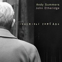 Andy Summers & John Etheridge – Invisible Threads