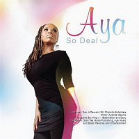 Aya – So Deal