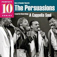 The Persuasions – A Cappella Soul: Essential Recordings
